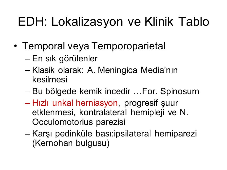 EDH: Lokalizasyon ve Klinik Tablo