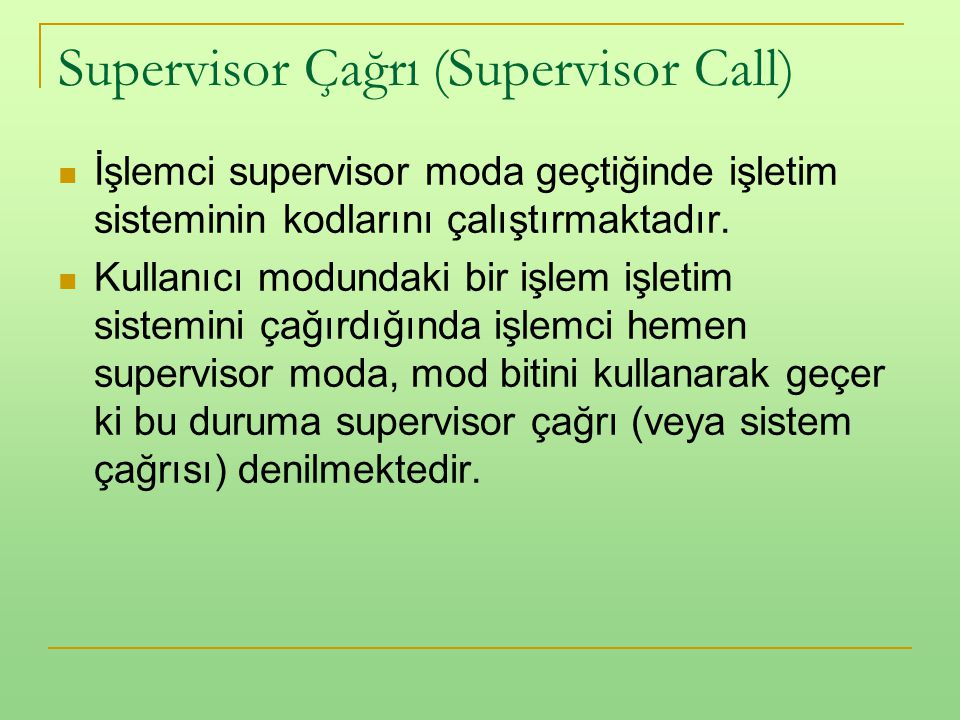 Supervisor Çağrı (Supervisor Call)