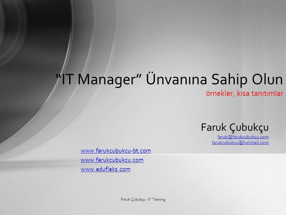 IT Manager Ünvanına Sahip Olun örnekler, kısa tanıtımlar
