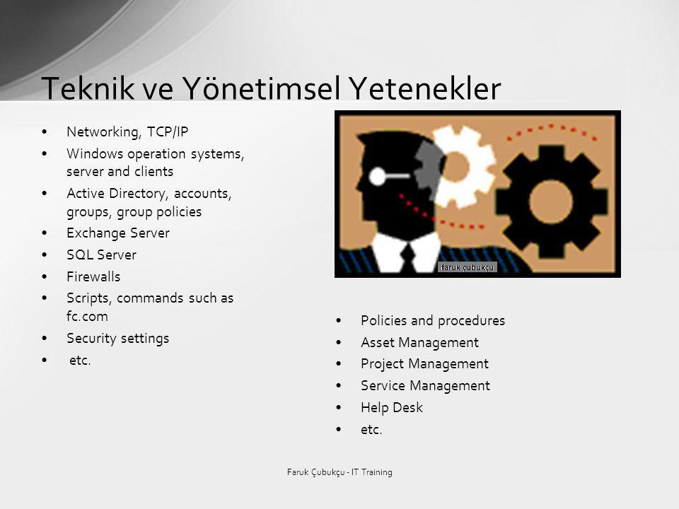 Teknik ve Yönetimsel Yetenekler