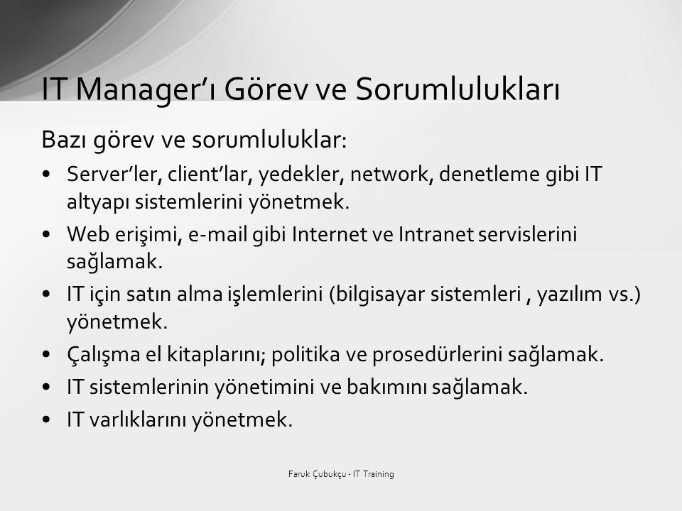IT Manager'ı Görev ve Sorumlulukları