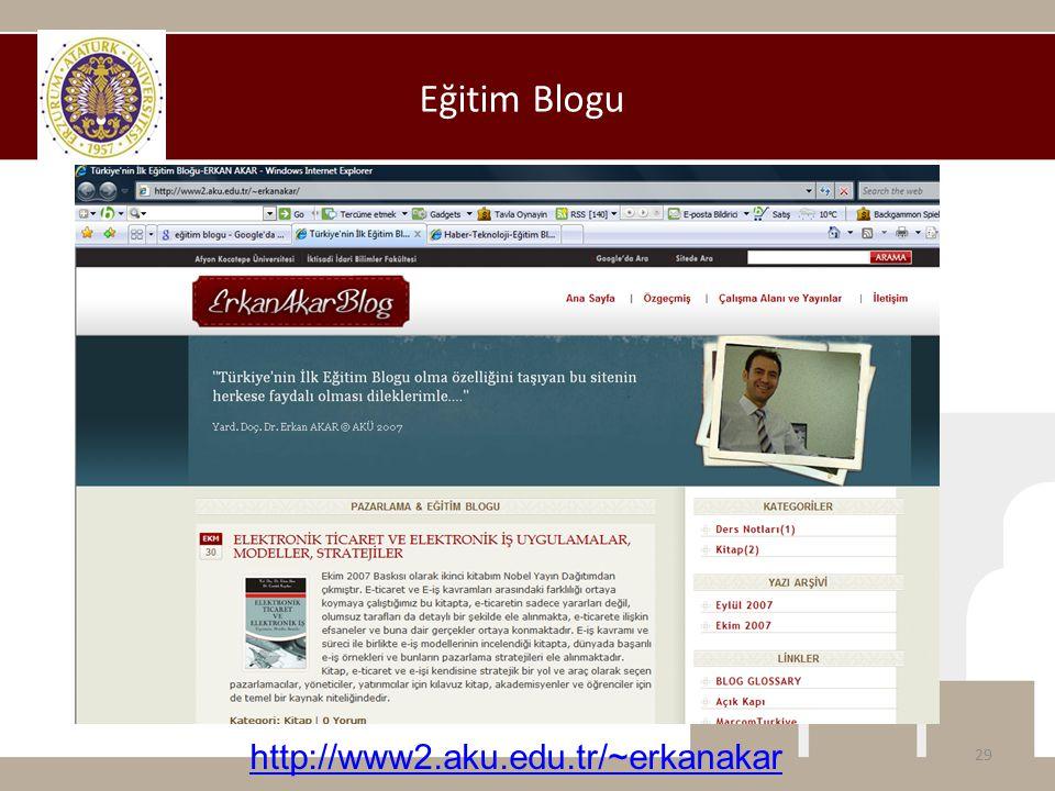 Eğitim Blogu http://www2.aku.edu.tr/~erkanakar