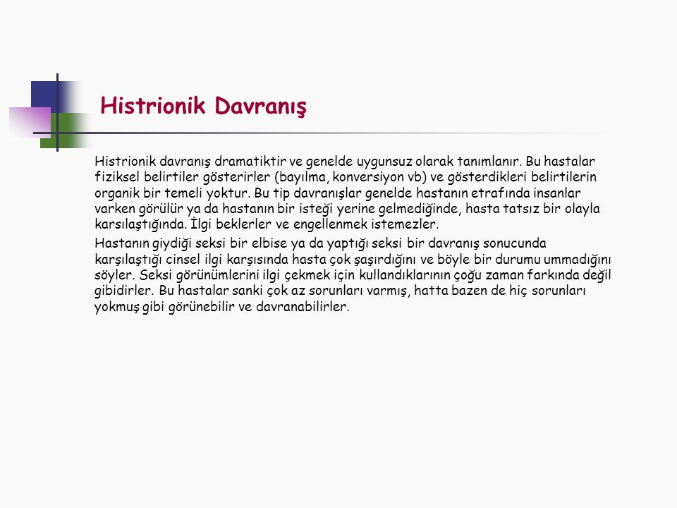 Histrionik Davranış