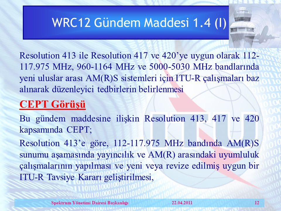 Spektrum Yönetimi Dairesi Başkanlığı 22.04.2011 12