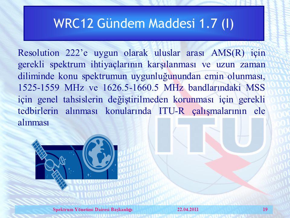 Spektrum Yönetimi Dairesi Başkanlığı 22.04.2011 19
