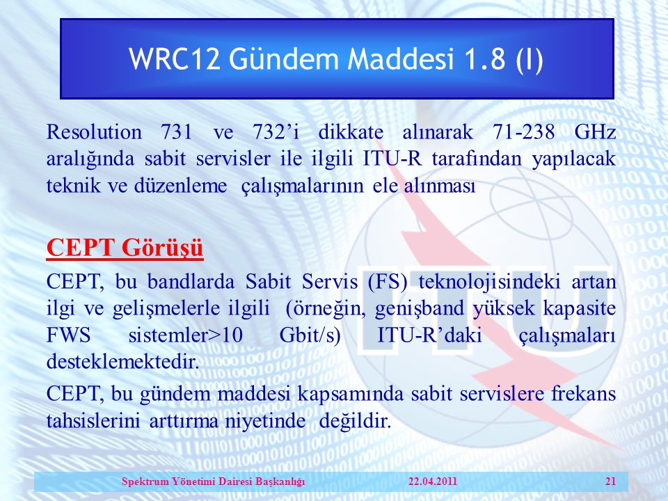 Spektrum Yönetimi Dairesi Başkanlığı 22.04.2011 21
