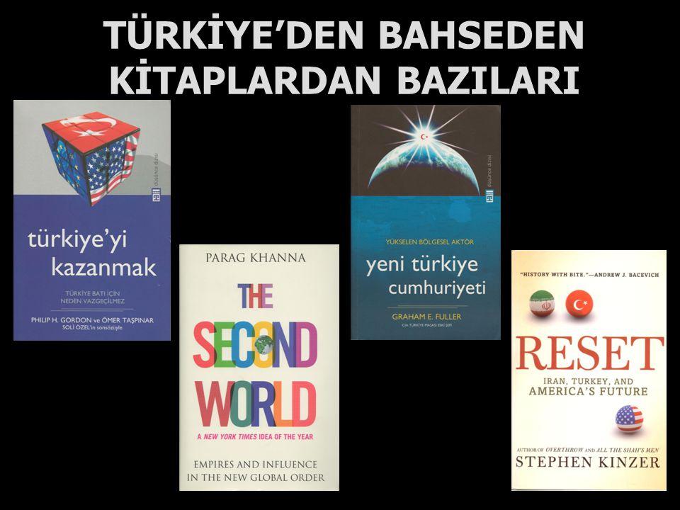 TÜRKİYE'DEN BAHSEDEN KİTAPLARDAN BAZILARI