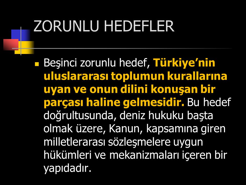 ZORUNLU HEDEFLER