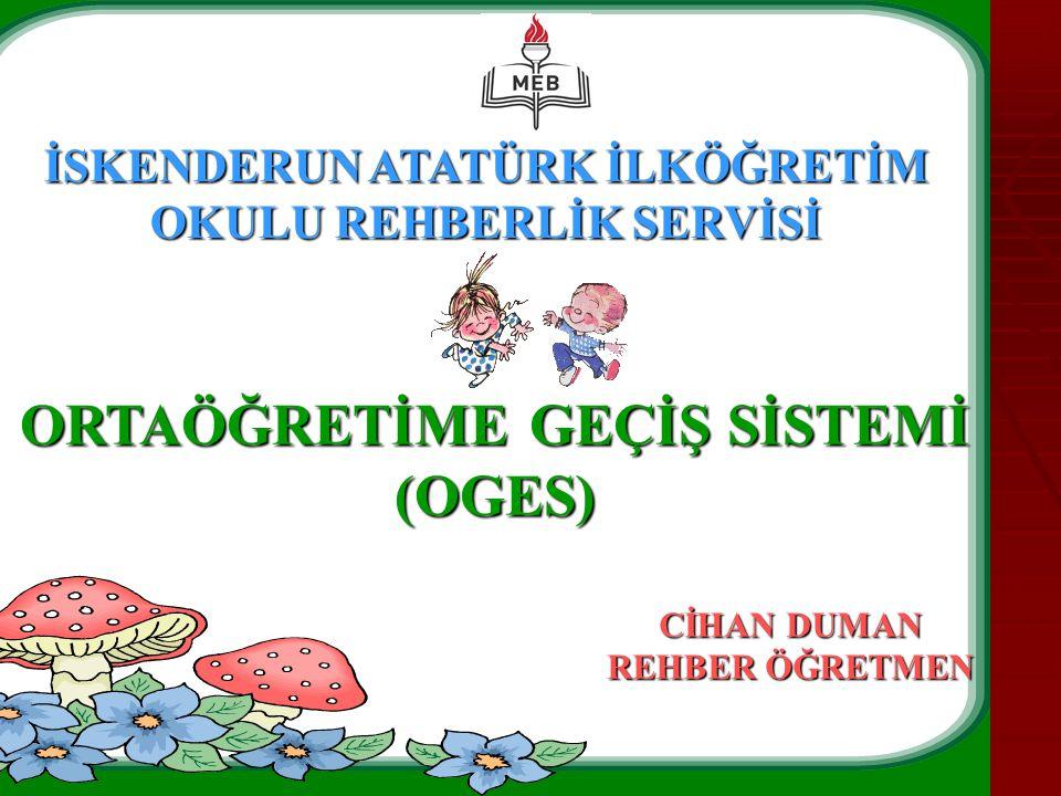 ORTAÖĞRETİME GEÇİŞ SİSTEMİ (OGES)