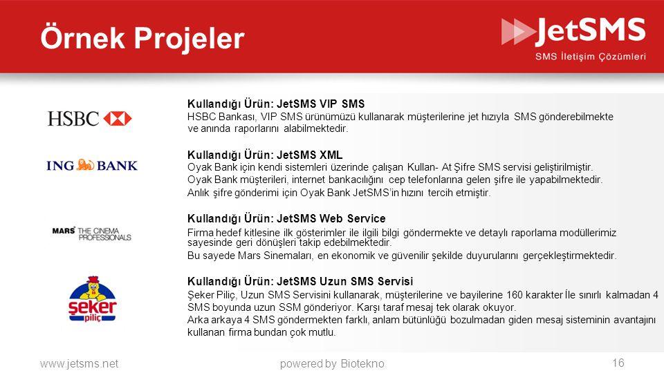 Örnek Projeler Kullandığı Ürün: JetSMS VIP SMS