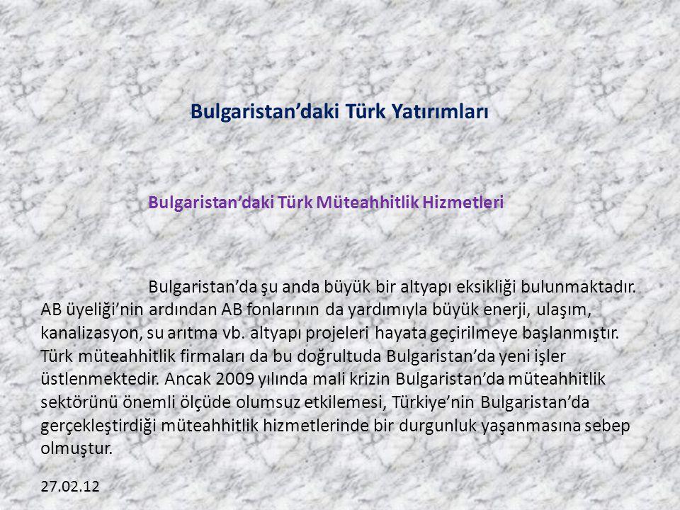 Bulgaristan'daki Türk Yatırımları