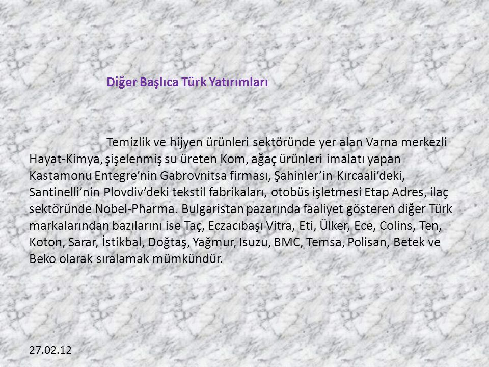 Diğer Başlıca Türk Yatırımları