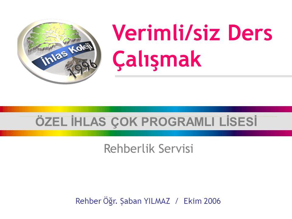 ÖZEL İHLAS ÇOK PROGRAMLI LİSESİ