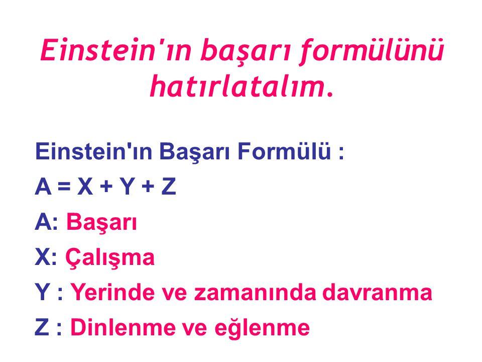 Einstein ın başarı formülünü