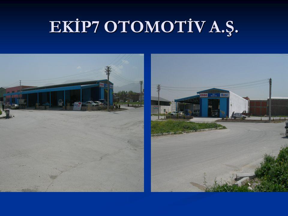 EKİP7 OTOMOTİV A.Ş.