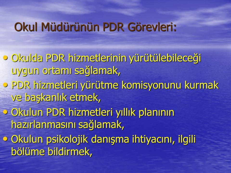 Okul Müdürünün PDR Görevleri: