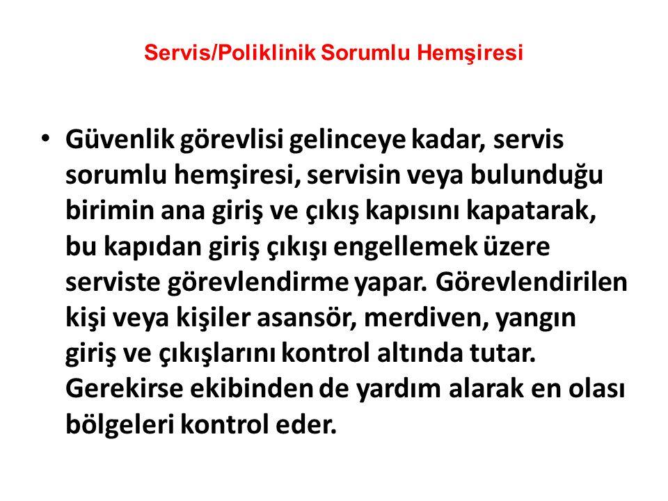 Servis/Poliklinik Sorumlu Hemşiresi