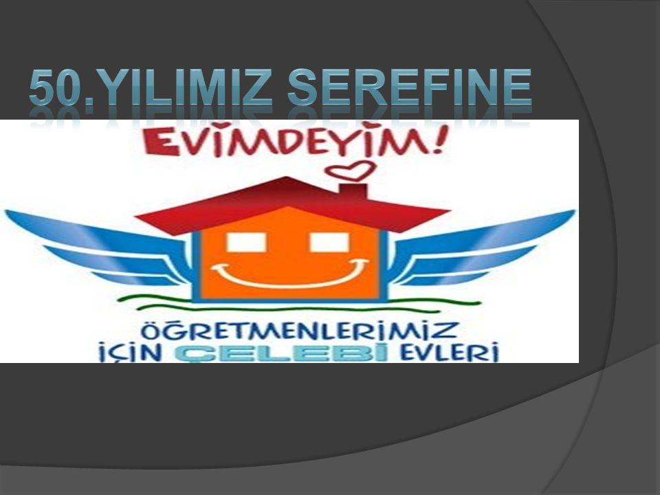 50.YILIMIZ SEREFINE