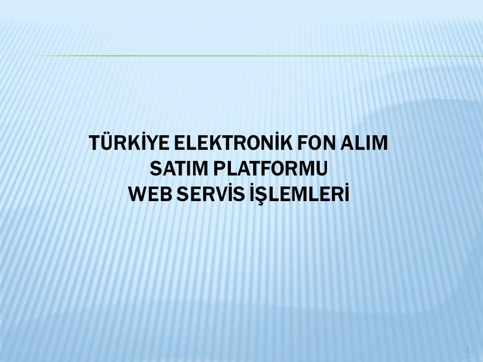 TÜRKİYE ELEKTRONİK FON ALIM SATIM PLATFORMU