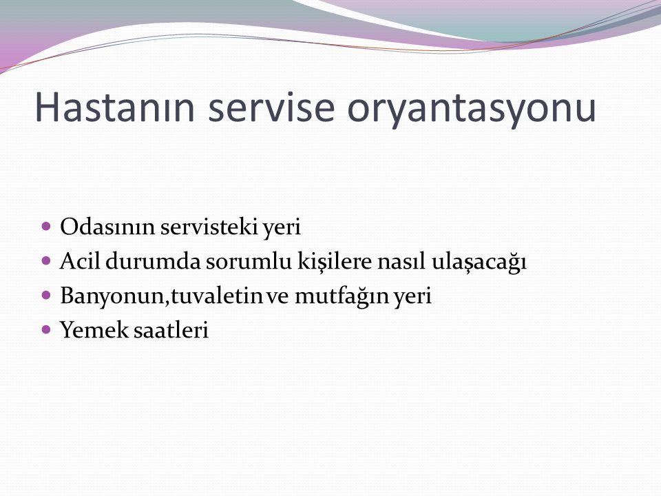 Hastanın servise oryantasyonu