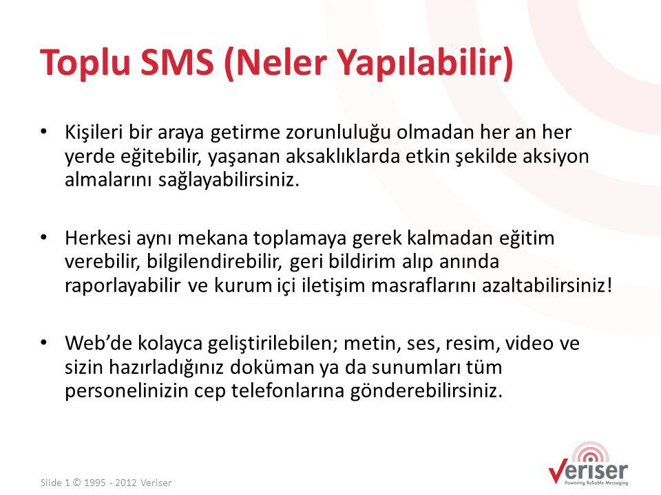 Toplu SMS (Neler Yapılabilir)