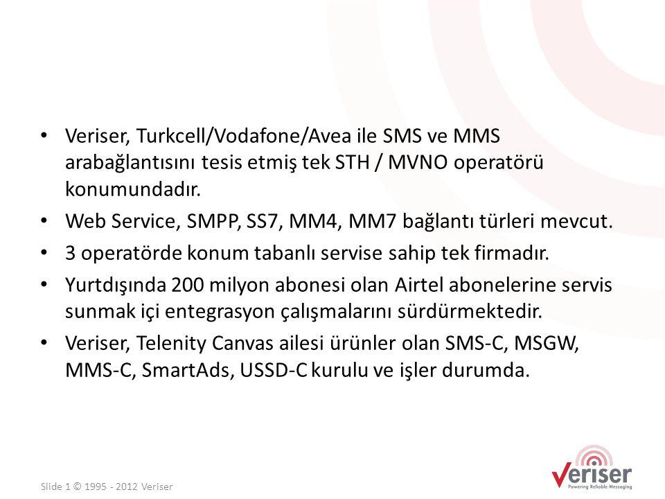Web Service, SMPP, SS7, MM4, MM7 bağlantı türleri mevcut.