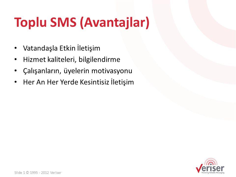 Toplu SMS (Avantajlar)