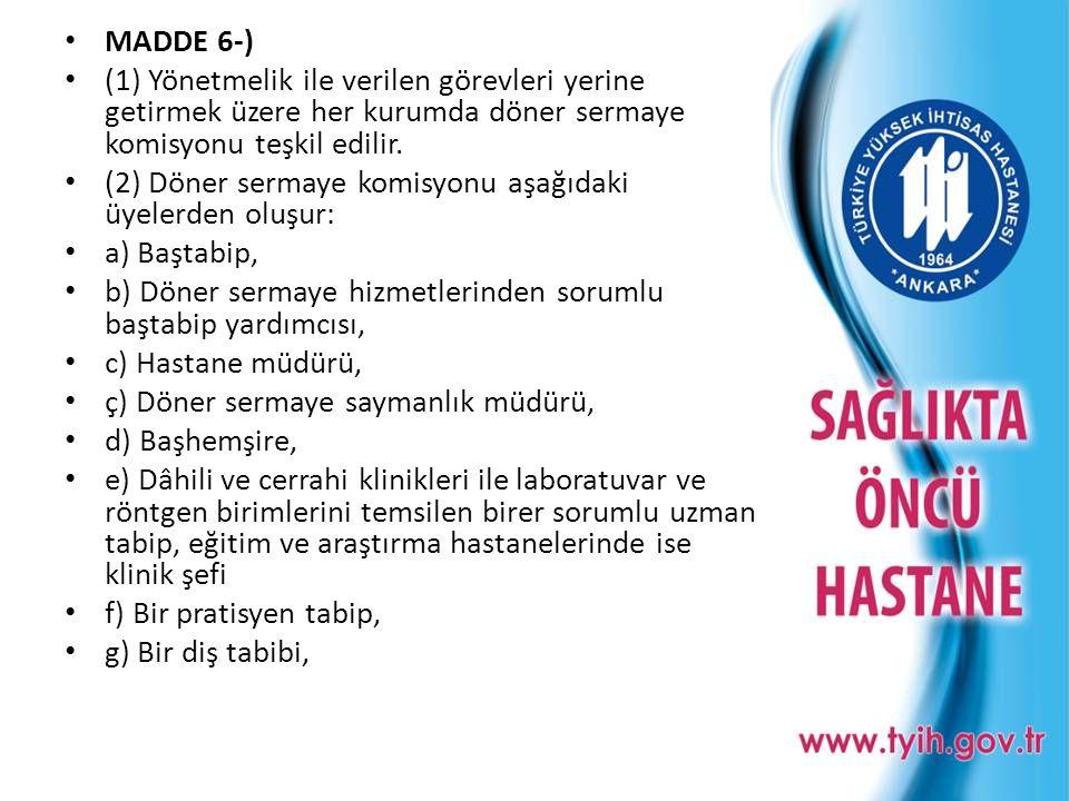MADDE 6-) (1) Yönetmelik ile verilen görevleri yerine getirmek üzere her kurumda döner sermaye komisyonu teşkil edilir.