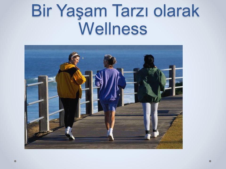 Bir Yaşam Tarzı olarak Wellness