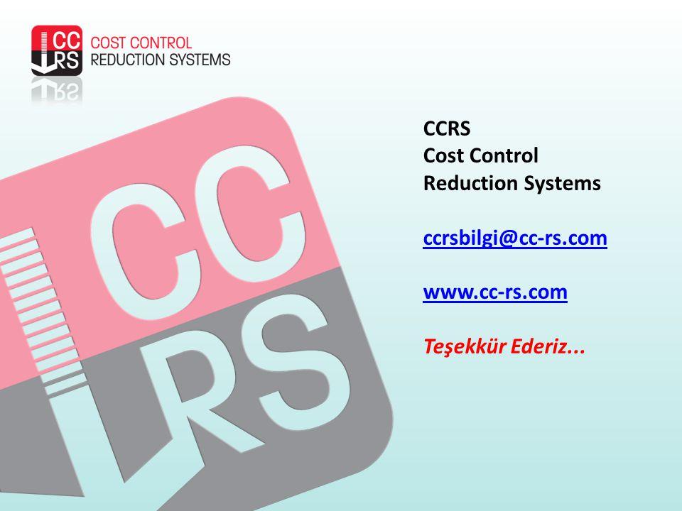 CCRS Cost Control Reduction Systems ccrsbilgi@cc-rs.com www.cc-rs.com Teşekkür Ederiz...