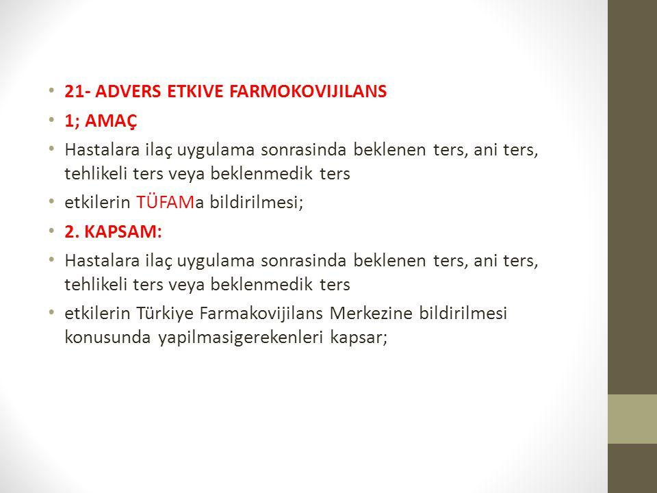 21- ADVERS ETKIVE FARMOKOVIJILANS