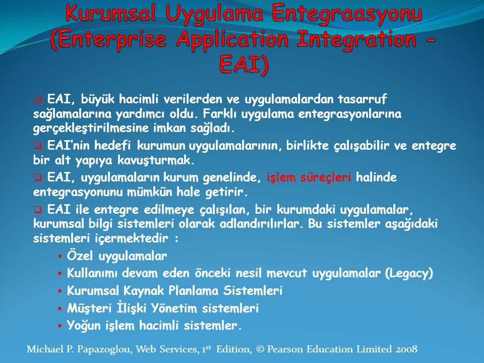 Kurumsal Uygulama Entegraasyonu (Enterprise Application Integration - EAI)