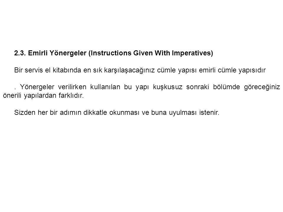 2.3. Emirli Yönergeler (Instructions Given With Imperatives)