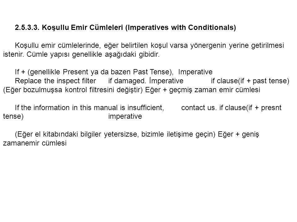 2.5.3.3. Koşullu Emir Cümleleri (Imperatives with Conditionals)