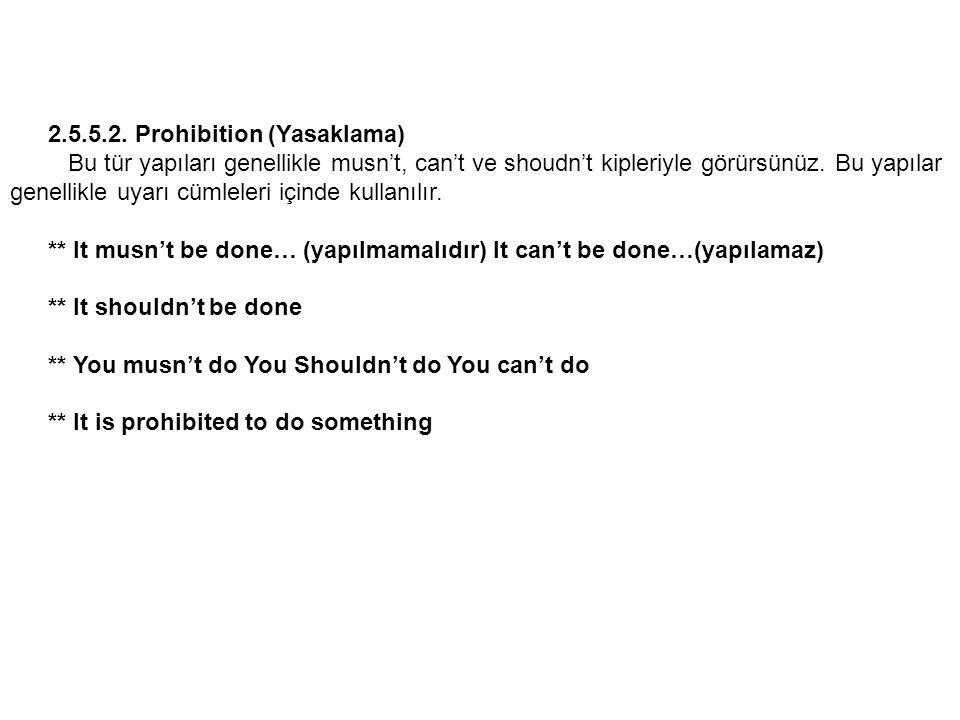 2.5.5.2. Prohibition (Yasaklama)