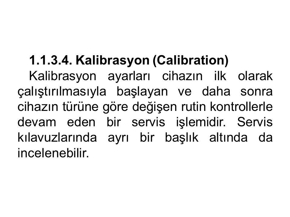 1.1.3.4. Kalibrasyon (Calibration)