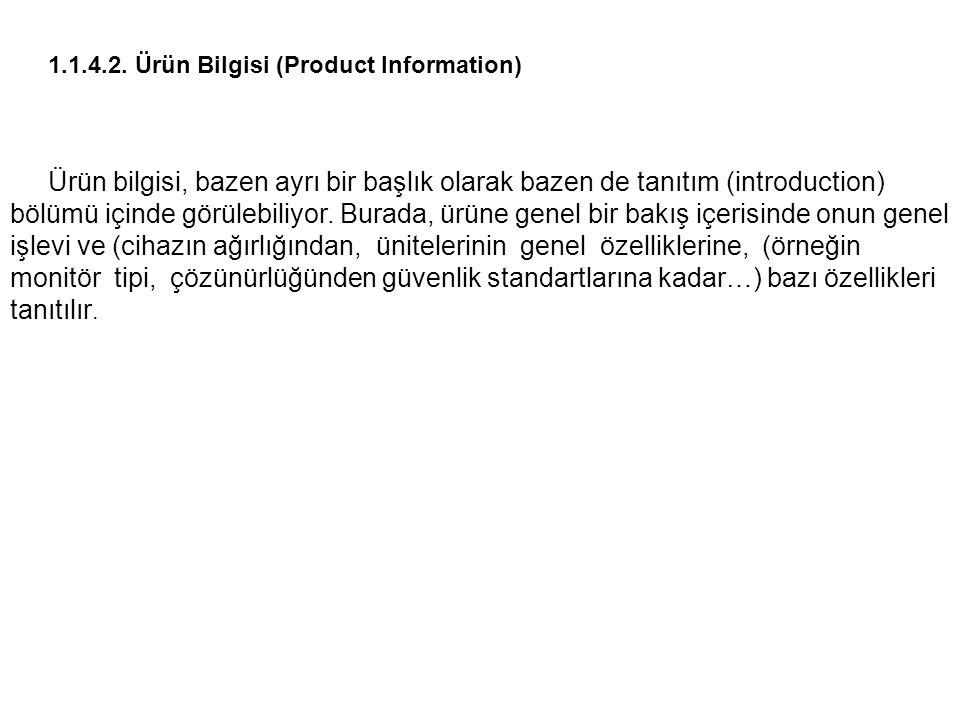 1.1.4.2. Ürün Bilgisi (Product Information)