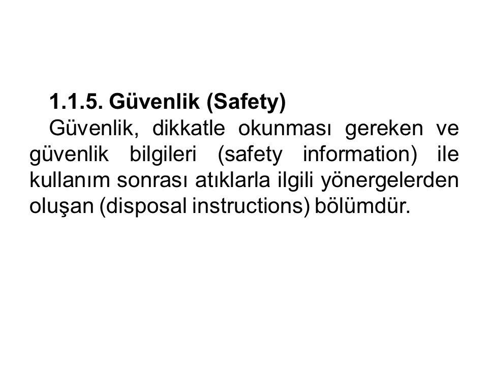 1.1.5. Güvenlik (Safety)