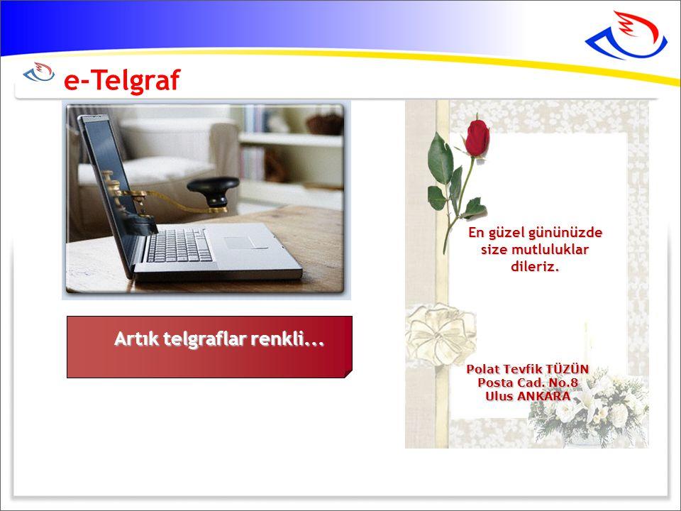 e-Telgraf Artık telgraflar renkli...