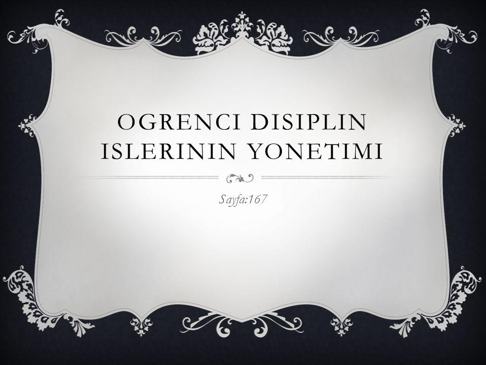 Ogrenci disiplin Islerinin yonetimi
