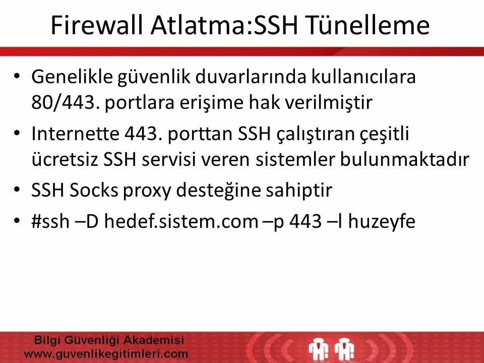 Firewall Atlatma:SSH Tünelleme
