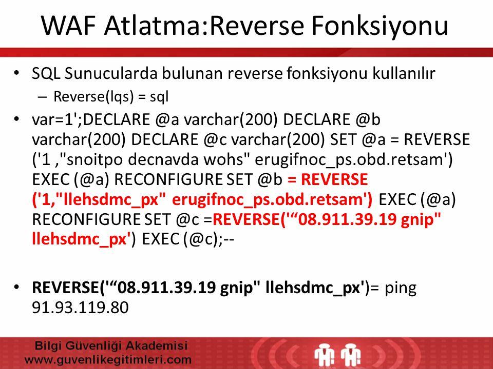 WAF Atlatma:Reverse Fonksiyonu