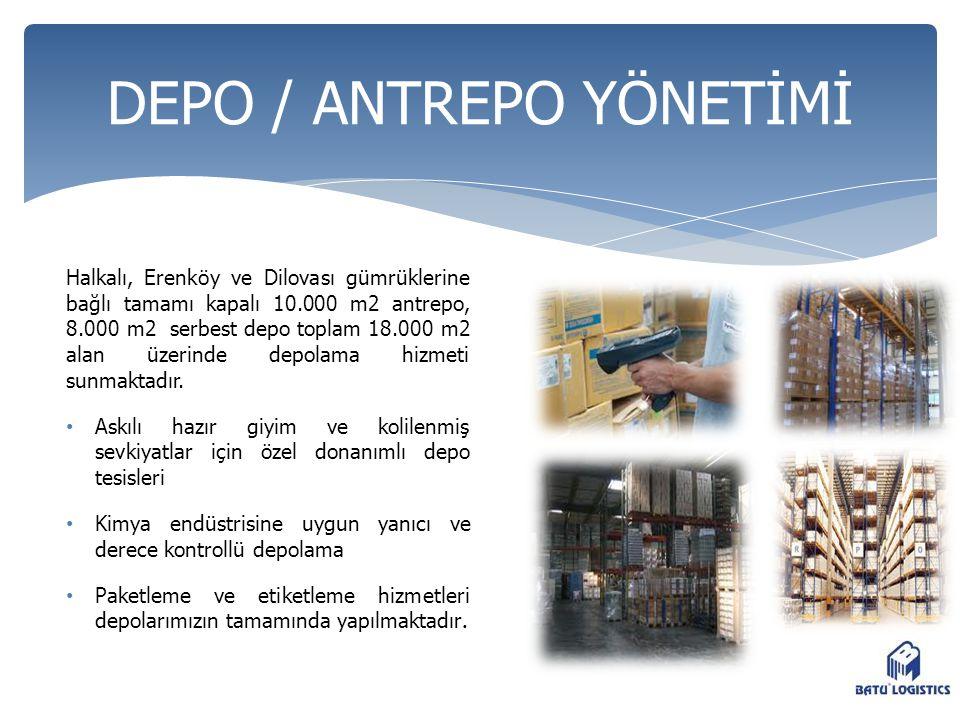 DEPO / ANTREPO YÖNETİMİ