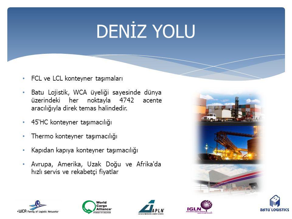 DENİZ YOLU FCL ve LCL konteyner taşımaları