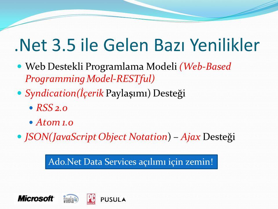 .Net 3.5 ile Gelen Bazı Yenilikler