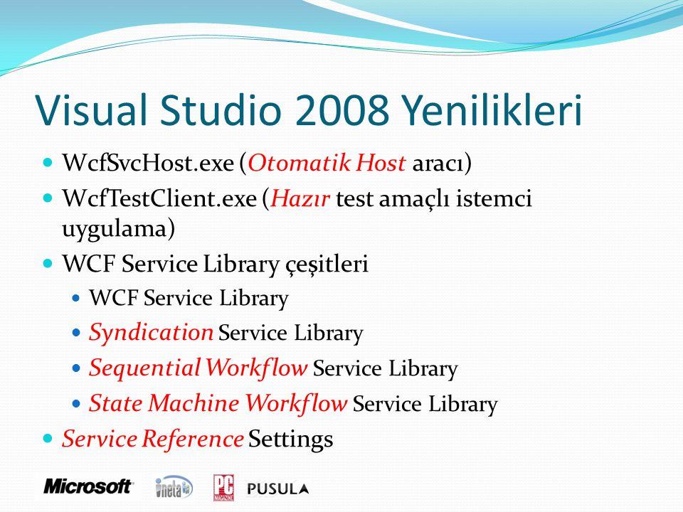 Visual Studio 2008 Yenilikleri