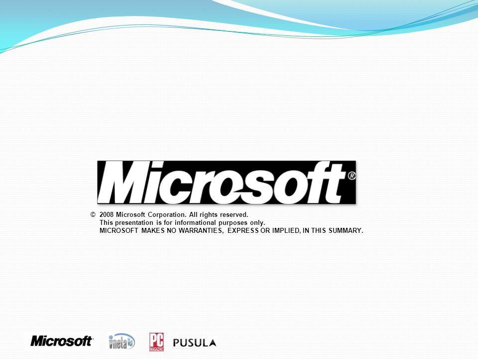 ©. 2008 Microsoft Corporation. All rights reserved