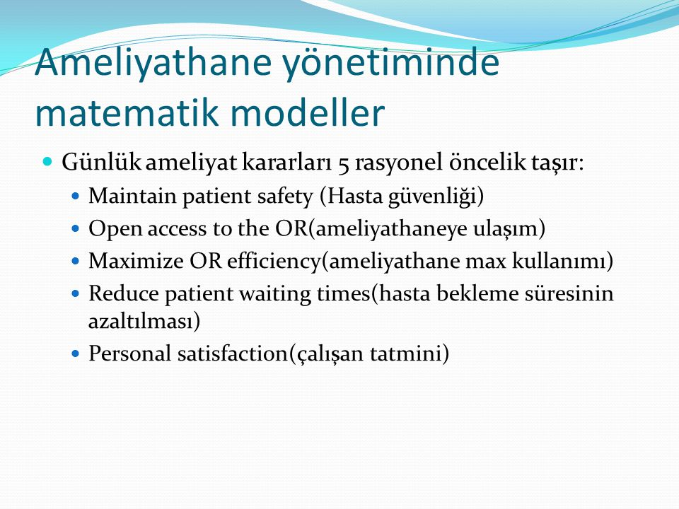 Ameliyathane yönetiminde matematik modeller
