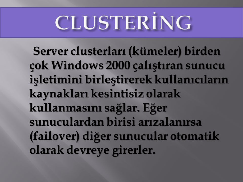 CLUSTERİNG