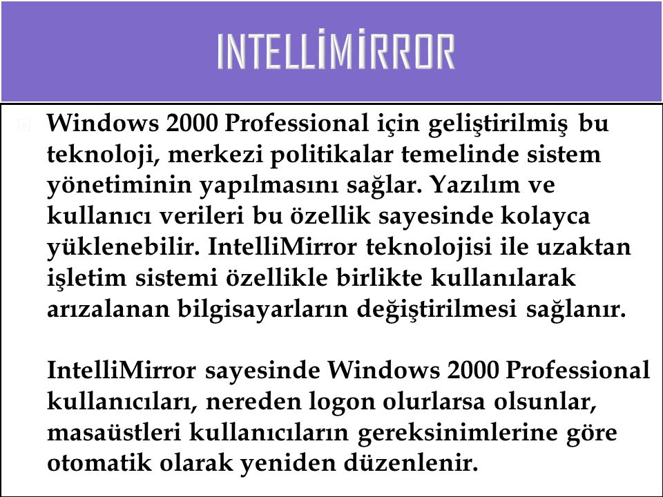 INTELLİMİRROR